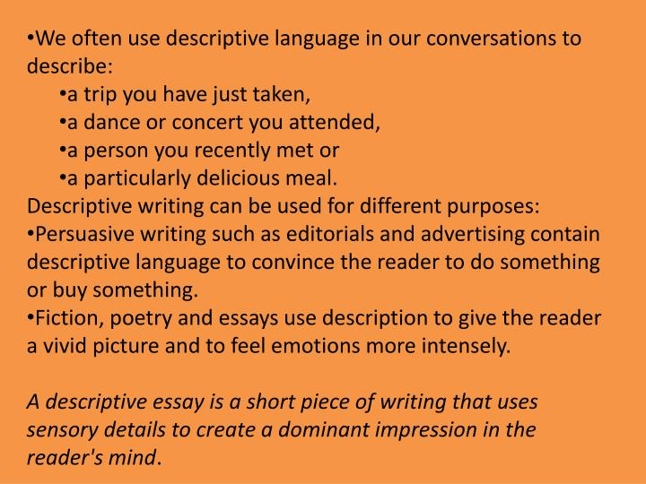 Ppt  The Following Sentence Pays No Attention To Description There  We Often Use Descriptive Language In Our Conversations To Describe Examples Of Thesis Essays also Help Writing Book Reports  What Is An Essay Thesis