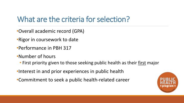What are the criteria for selection?