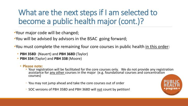 What are the next steps if I am selected to become a public health major (cont.)?