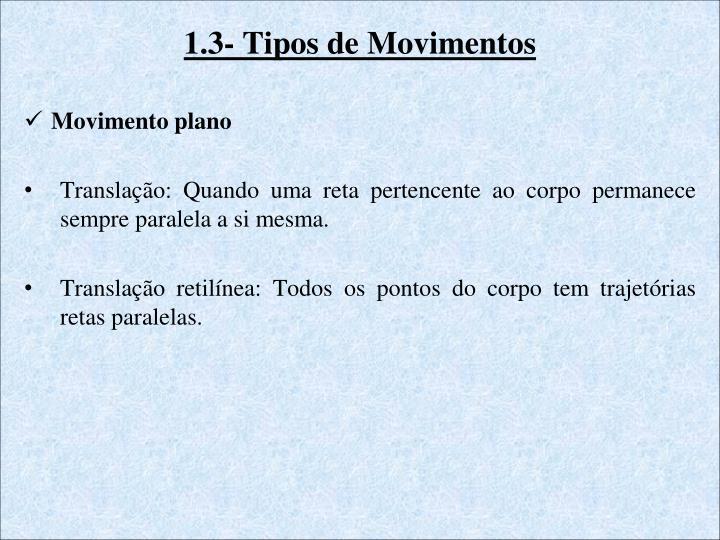 1.3- Tipos de Movimentos