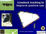 livestock tracking to i mprove pasture use