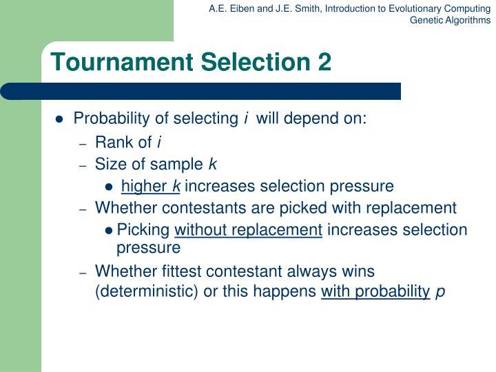 Tournament Selection 2