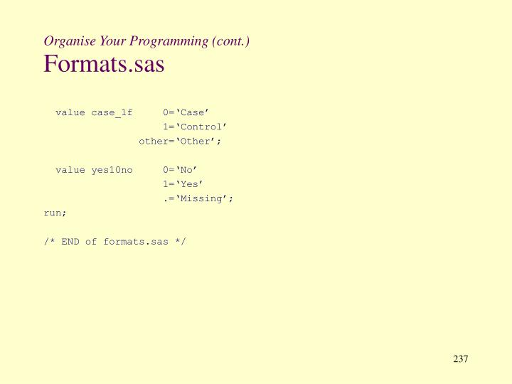 Organise Your Programming (cont.)