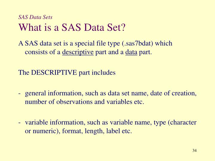 SAS Data Sets