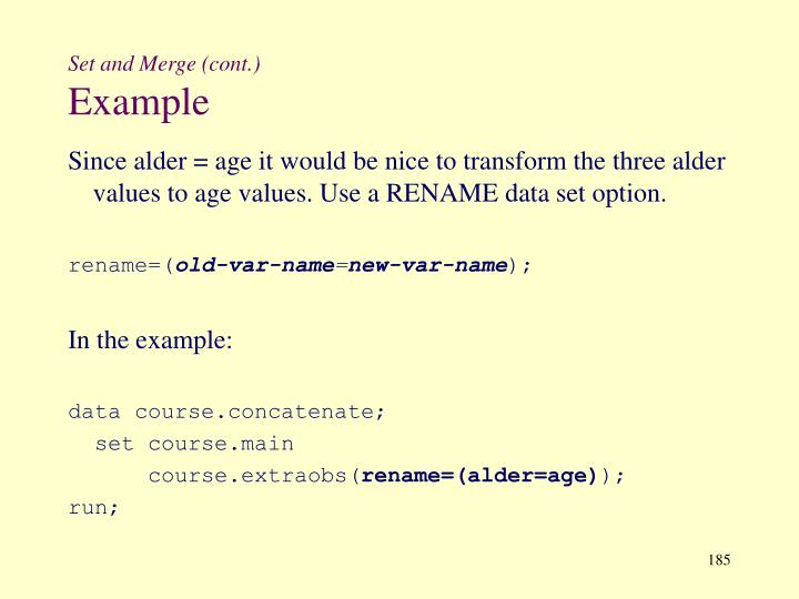 Set and Merge (cont.)