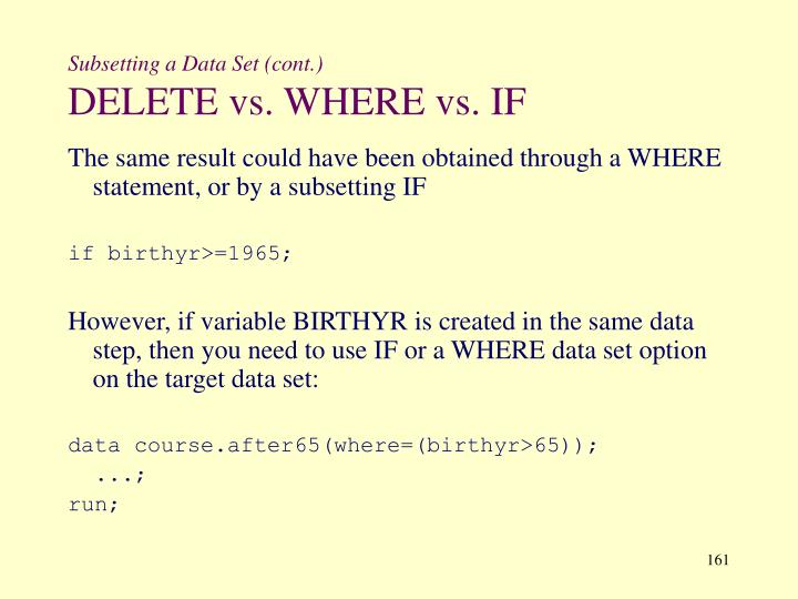 Subsetting a Data Set (cont.)