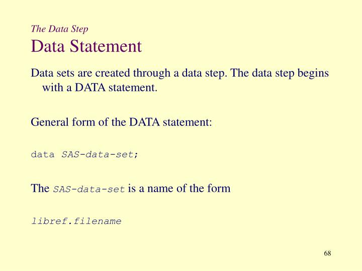 The Data Step