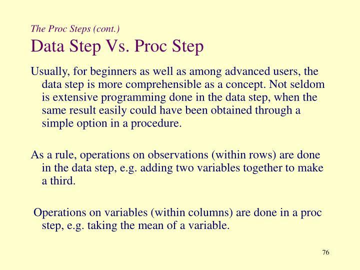 The Proc Steps (cont.)