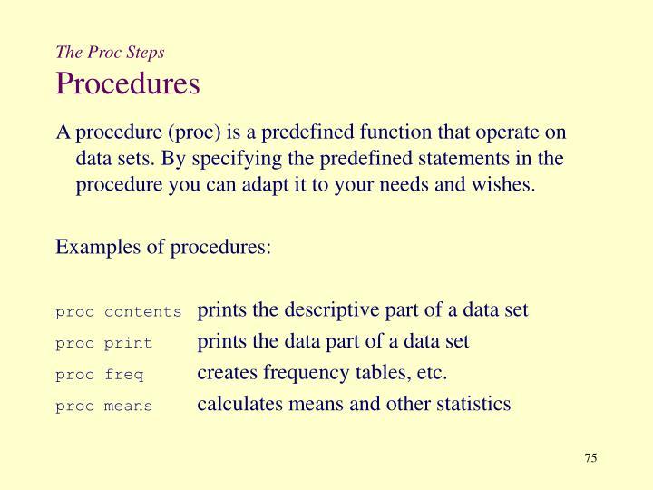 The Proc Steps