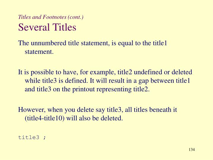 Titles and Footnotes (cont.)
