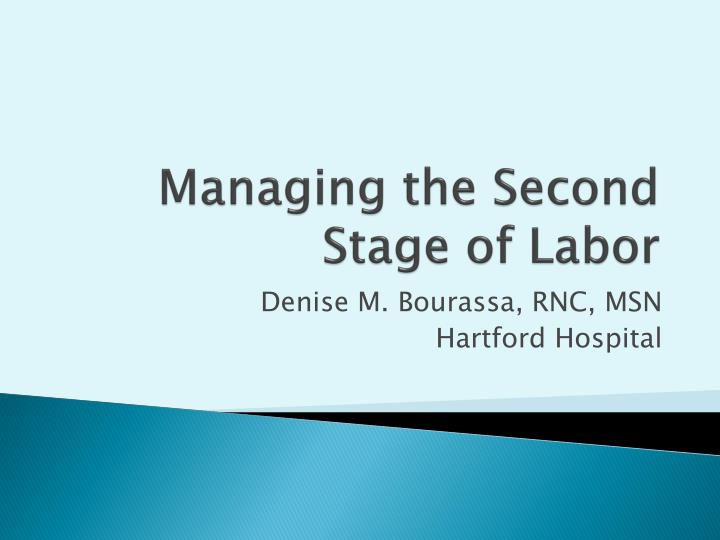 managing the second stage of labor n.