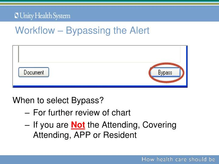 Workflow – Bypassing the Alert