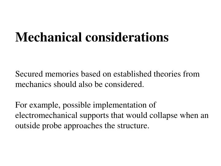 Mechanical considerations