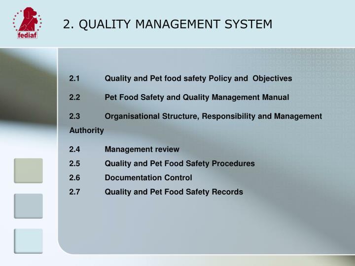 2 quality management system
