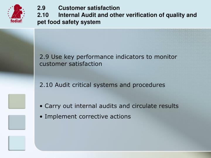 2.9        Customer satisfaction