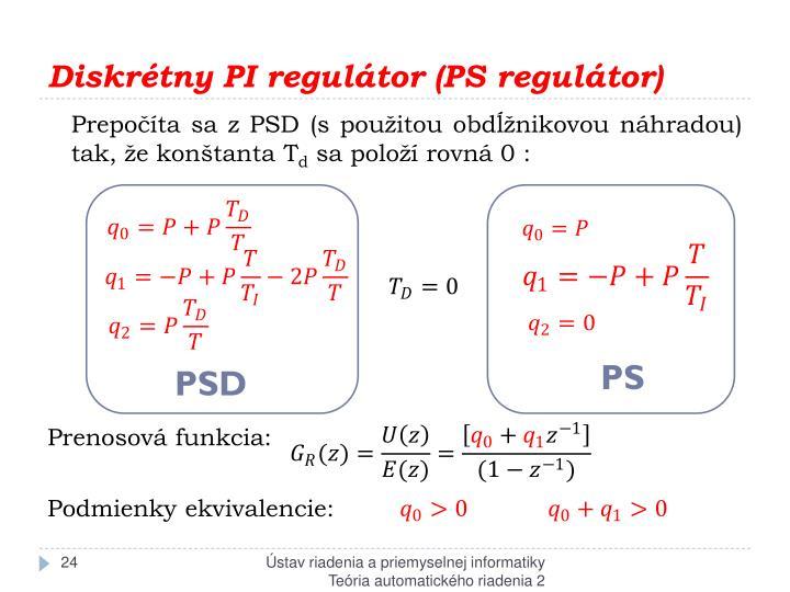 Diskrétny PI regulátor (PS regulátor)