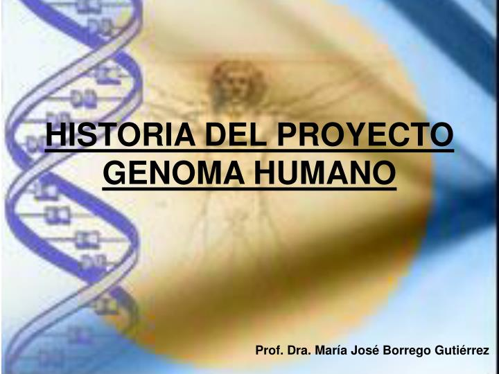 Ppt Historia Del Proyecto Genoma Humano Powerpoint