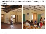 infrastructure support for renovation of existing health centres