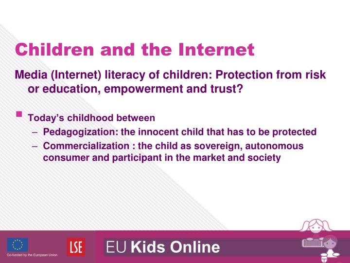 Media (Internet) literacy of children: Protection from risk or education, empowerment and trust?