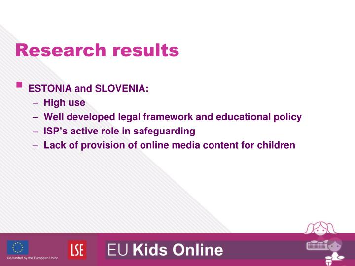 ESTONIA and SLOVENIA: