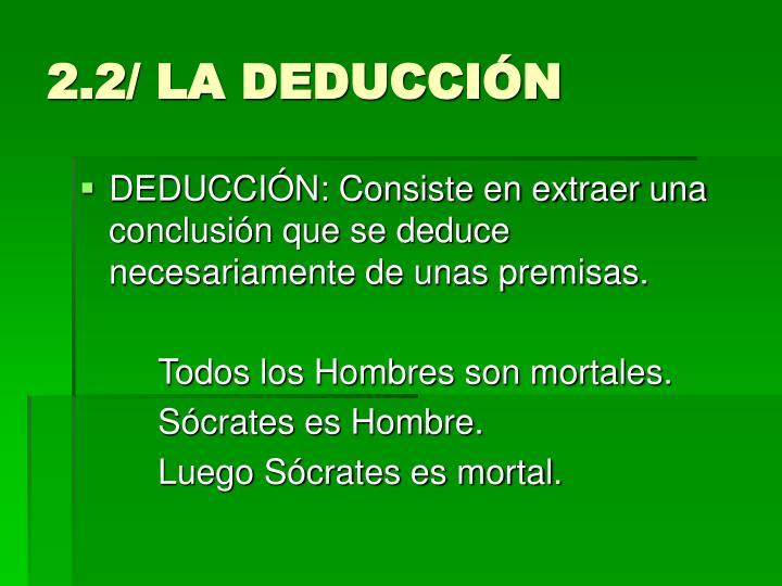2.2/ LA DEDUCCIÓN