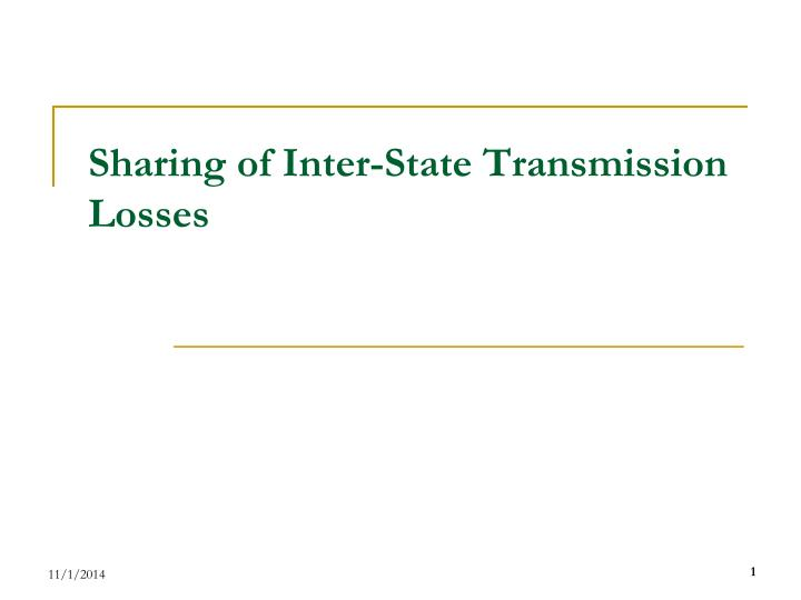 Sharing of inter state transmission losses