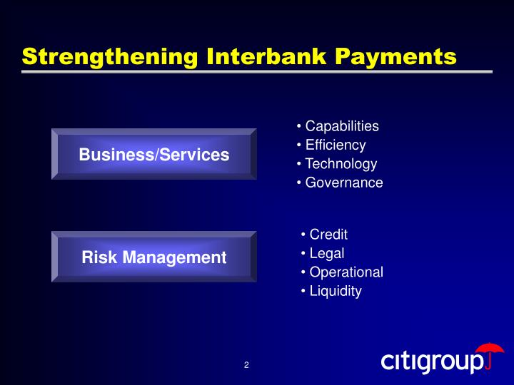 Strengthening interbank payments