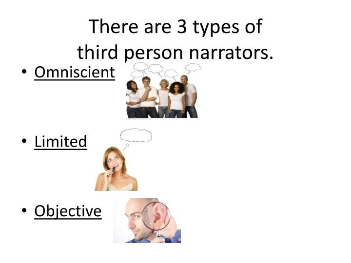 3 types of third person
