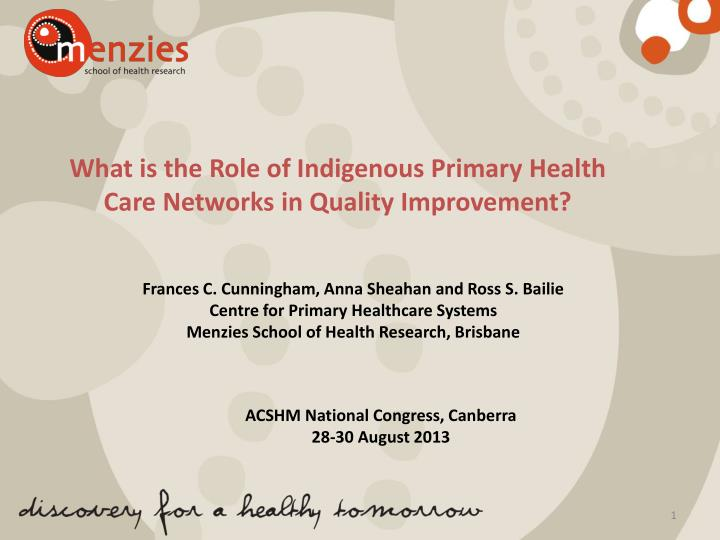 PPT - What is the Role of Indigenous Primary Health Care ...
