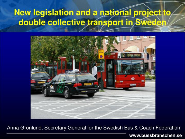 new legislation and a national project to double collective transport in sweden n.