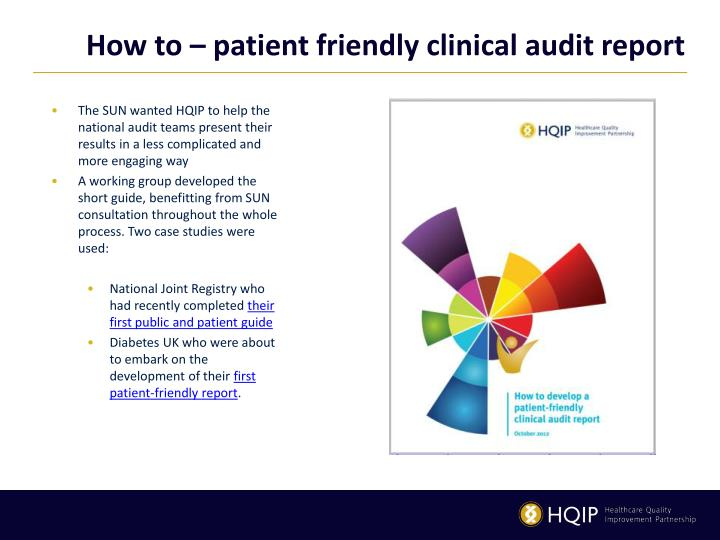 How to – patient friendly clinical audit report