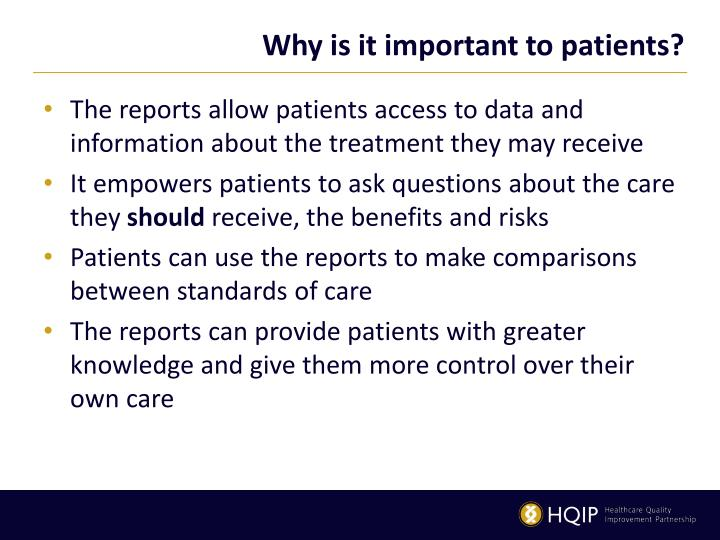 Why is it important to patients?