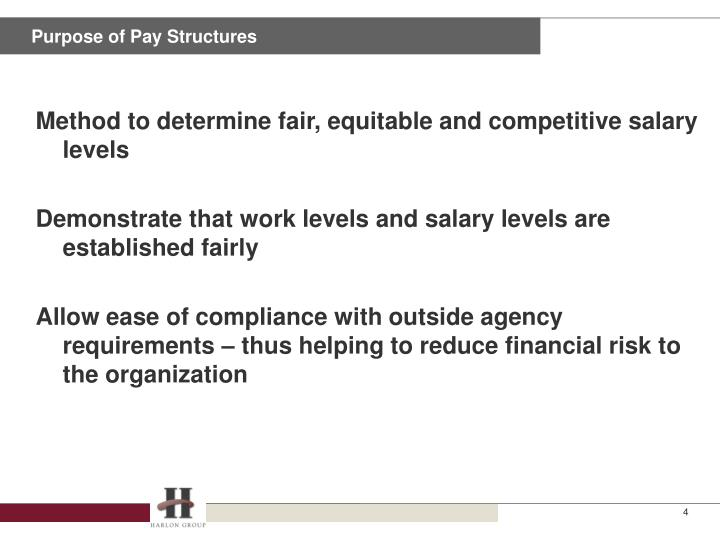Purpose of Pay Structures