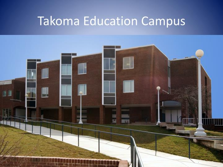 Takoma education campus1