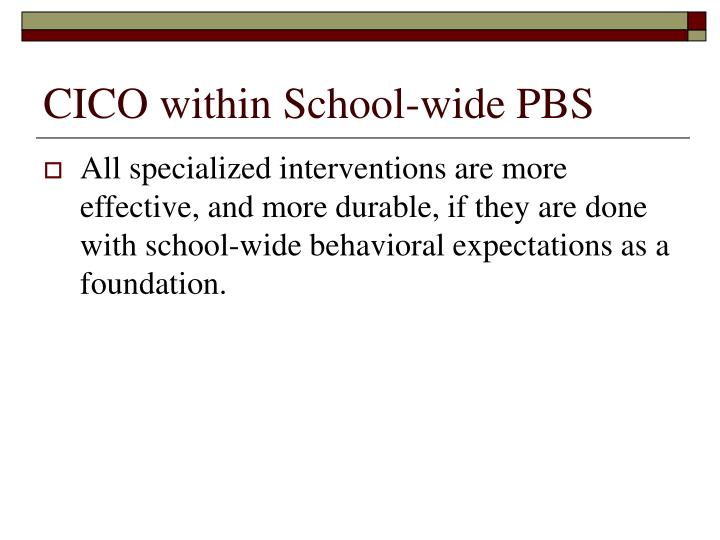 Cico within school wide pbs