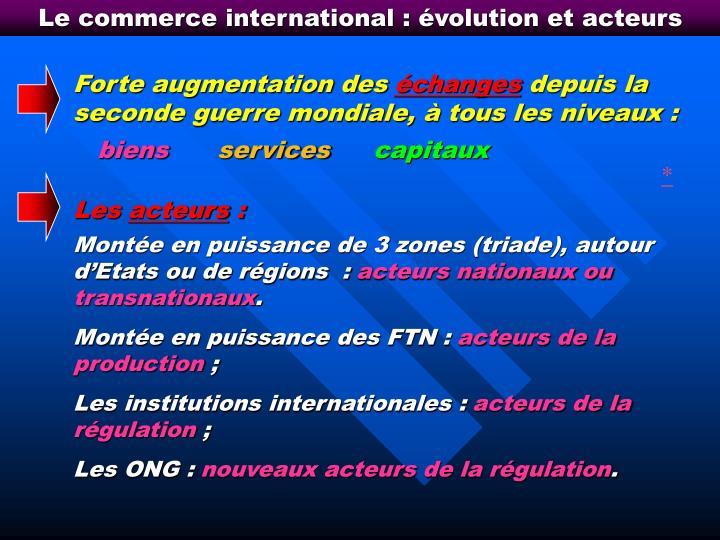 Le commerce international : évolution et acteurs