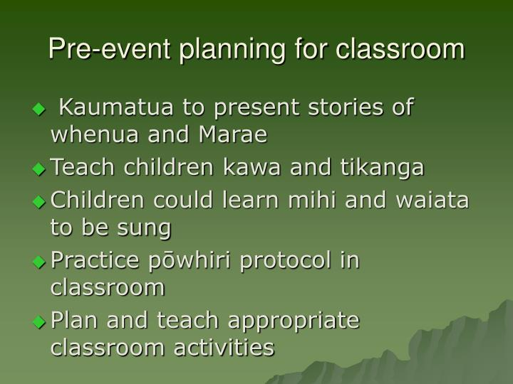 Pre-event planning for classroom