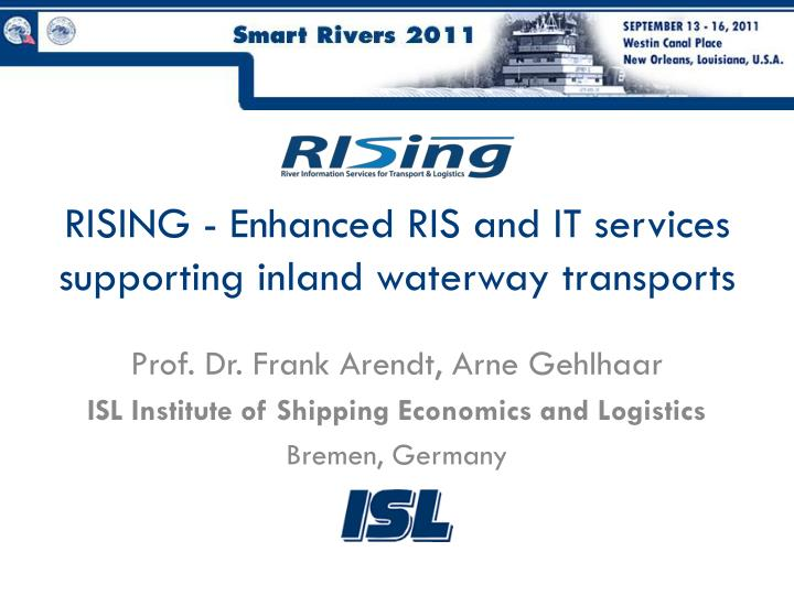 Rising enhanced ris and it services supporting inland waterway transports