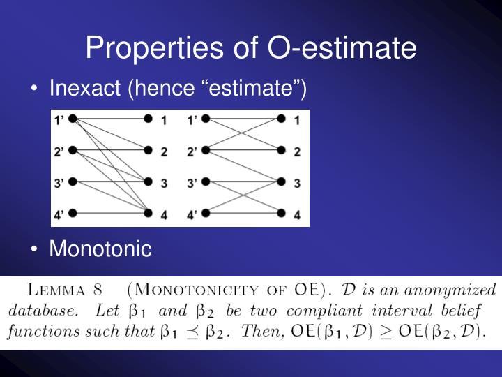 Properties of O-estimate