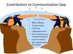 contributors to communication gap