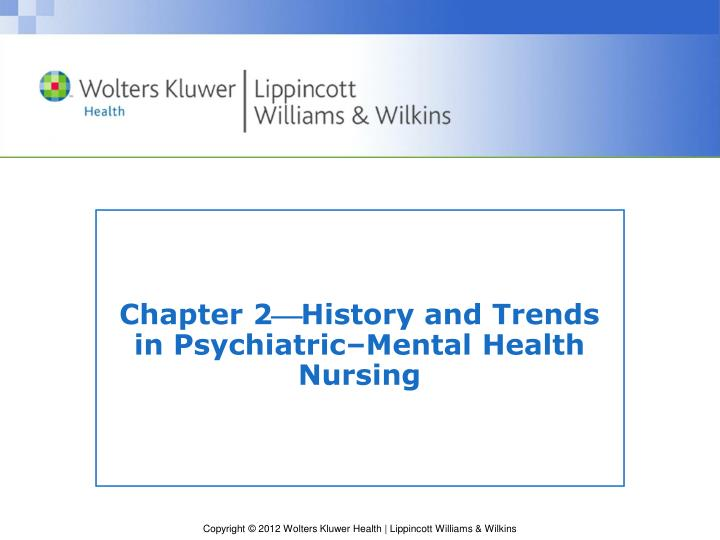 PPT Chapter 2 History And Trends In Psychiatric Mental