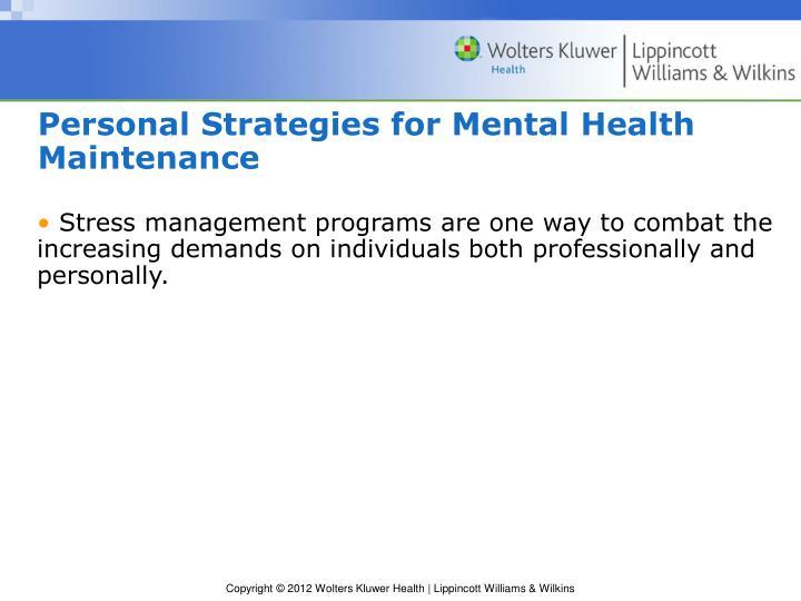 Personal Strategies for Mental Health Maintenance