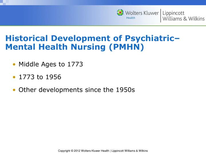Historical Development of Psychiatric–Mental Health Nursing (PMHN)