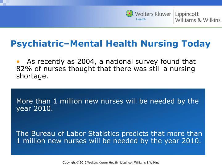 Psychiatric–Mental Health Nursing Today