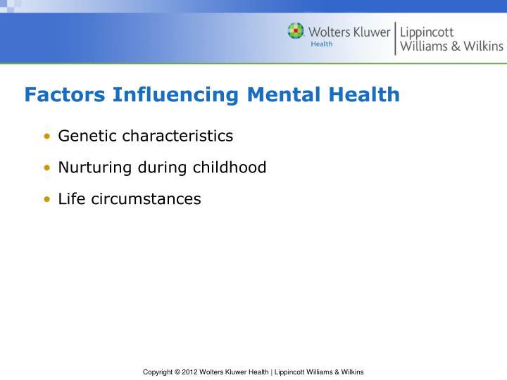 Factors Influencing Mental Health