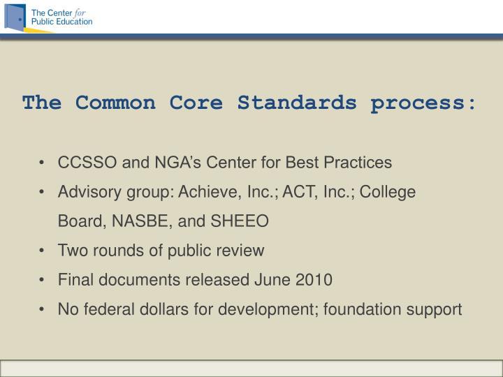 The Common Core Standards process: