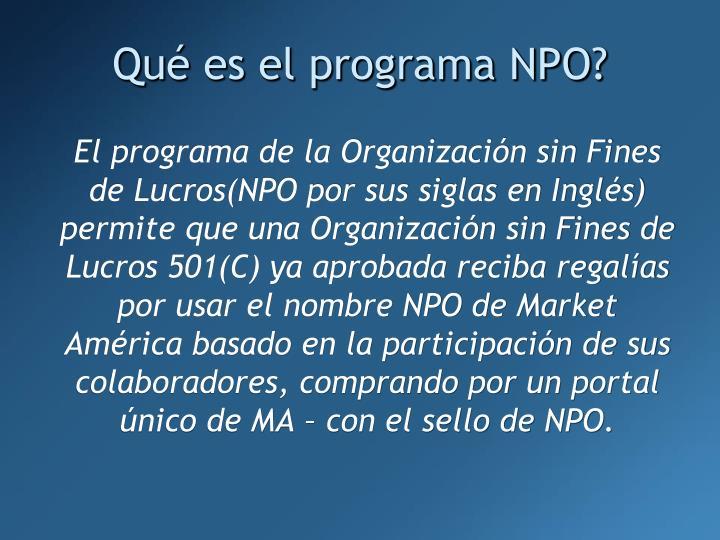Qué es el programa NPO