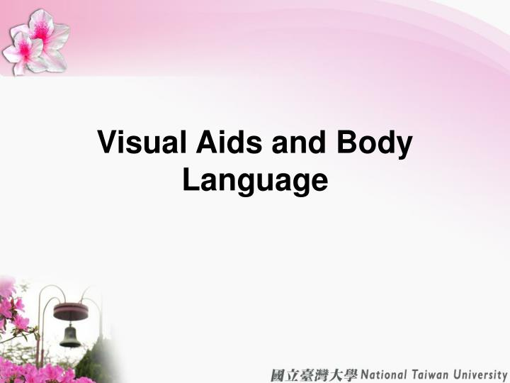 Visual Aids and Body Language