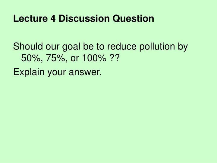 Lecture 4 Discussion Question