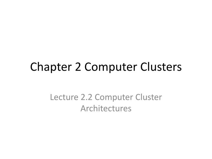 chapter 2 computer clusters n.